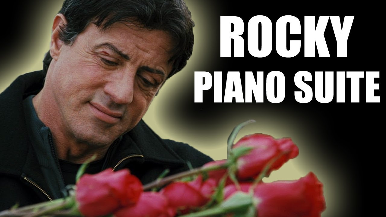 Rocky Piano Suite Love Themes Youtube