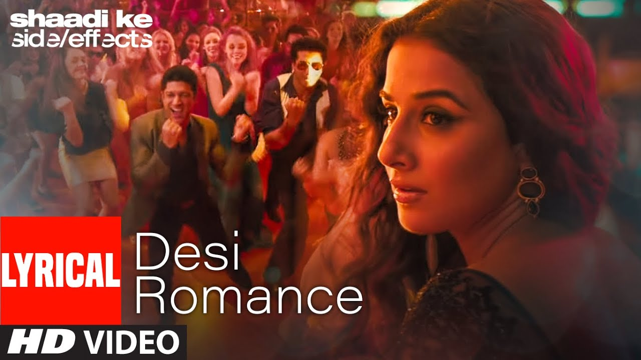"""Desi Romance"" Lyrical | Shaadi Ke Side Effects | Farhan Akhtar, Vidya Balan | Suchi, Arijit Singh"