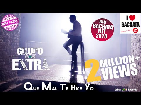 GRUPO EXTRA ► QUE MAL TE HICE YO (OFFICIAL VIDEO) ❤️ BACHATA HIT ❤️