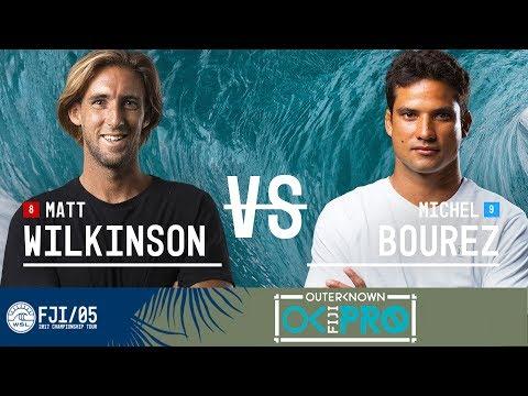 Matt Wilkinson vs. Michel Bourez - Semifinals, Heat 1 - Outerknown Fiji Pro 2017