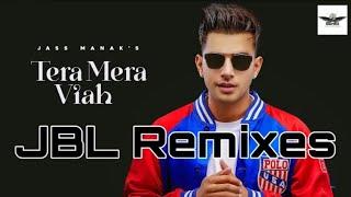 🔥Tera Mera Viah -Jass Manak (Dj Remix) Dj Sunilll
