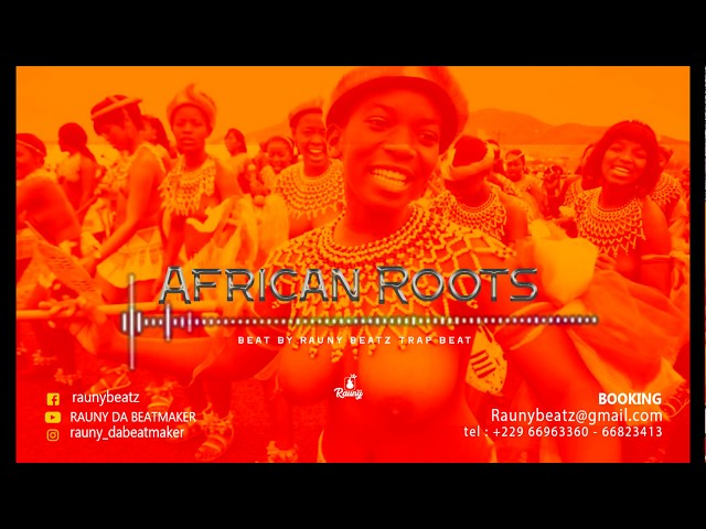 African roots Trap beat 2018 by Rauny Beatz
