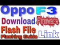 Download Oppo F3 Firmware Flash File 100% Tested Feb 2018  How To Flash Oppo F3 Hd