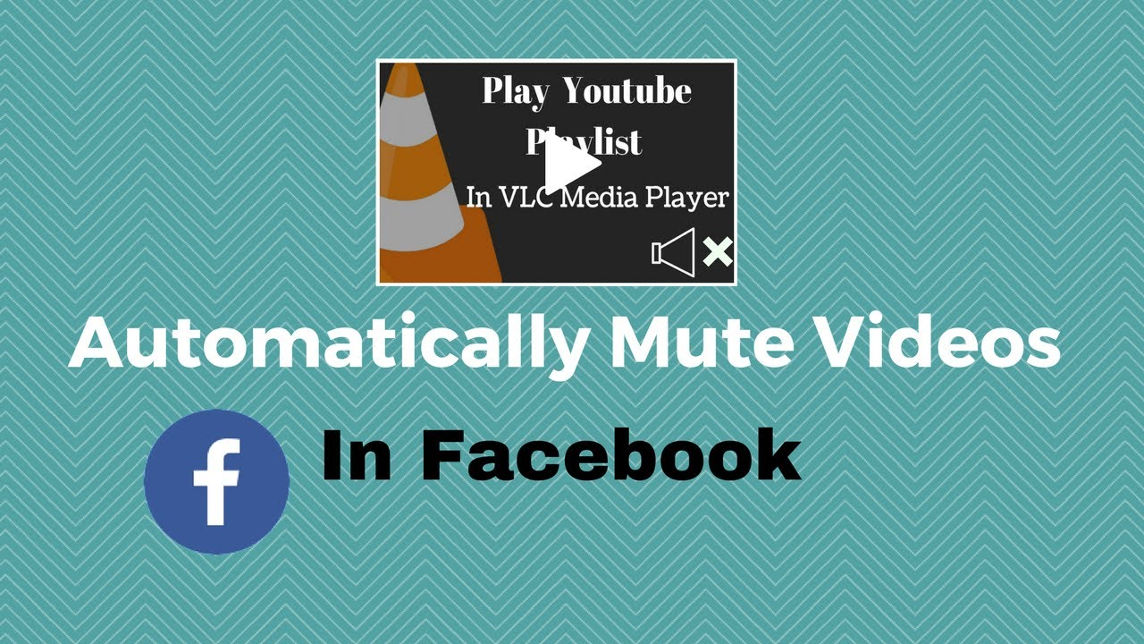 How to Automatically Mute Videos in Facebook for Android