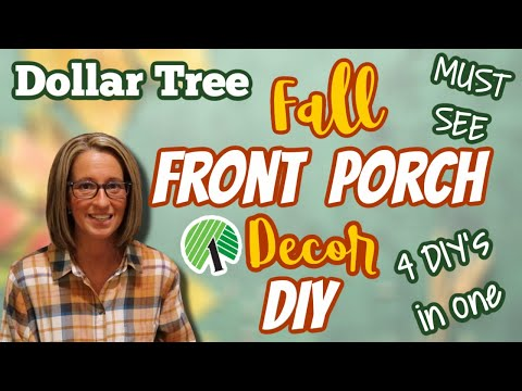 FALL 2021 FRONT PORCH Decor DIY | MUST SEE Dollar Tree DIY on a BUDGET | 4 DIY's in 1