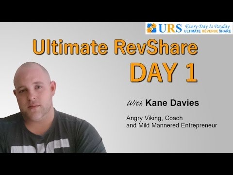 Ultimate RevShare (URS) – Day 1 Overview – Massive Returns – Kane Davies