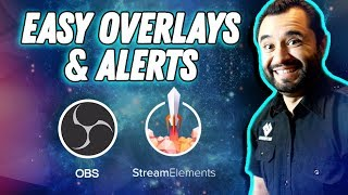 HOW TO: Stream Overlays & Alerts! // OBS Studio // StreamElements thumbnail