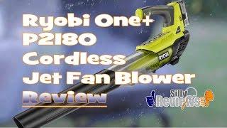 Ryobi One Plus P2180 Review (100 MPH 280 CFM 18 Volt Lithium Ion Cordless Jet Fan Blower)