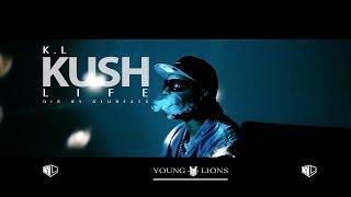 K.L KUSH LIFE | Dir. By Olubeats