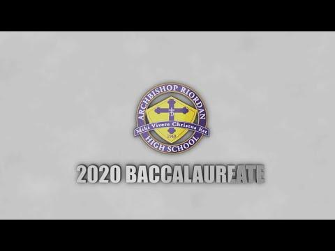 2020 Archbishop Riordan High School Baccalaureate Prayer Service