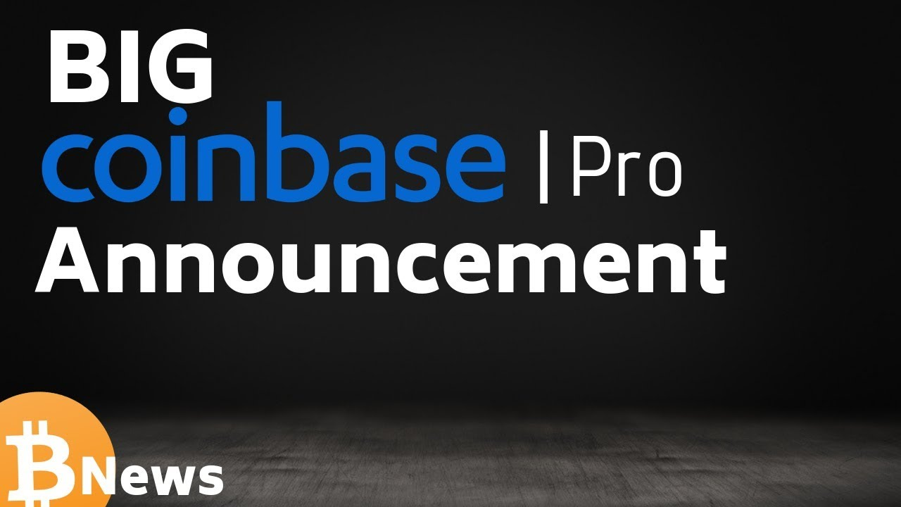 Major Coinbase Pro Announcement + The BITCOIN Pub - Today's Crypto News