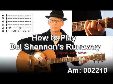 How to Play Runaway - Del Shannon Guitar