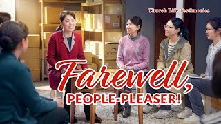 "2020 Christian Testimony Video | ""Farewell, People-Pleaser!"" (English Dubbed)"