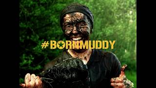 BORN SURVIVOR - THE ART OF GETTING MUDDY