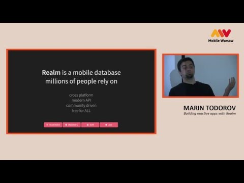 Mobile Warsaw MCE MeetupNight 2016 - Marin Todorov - Building reactive apps with Realm