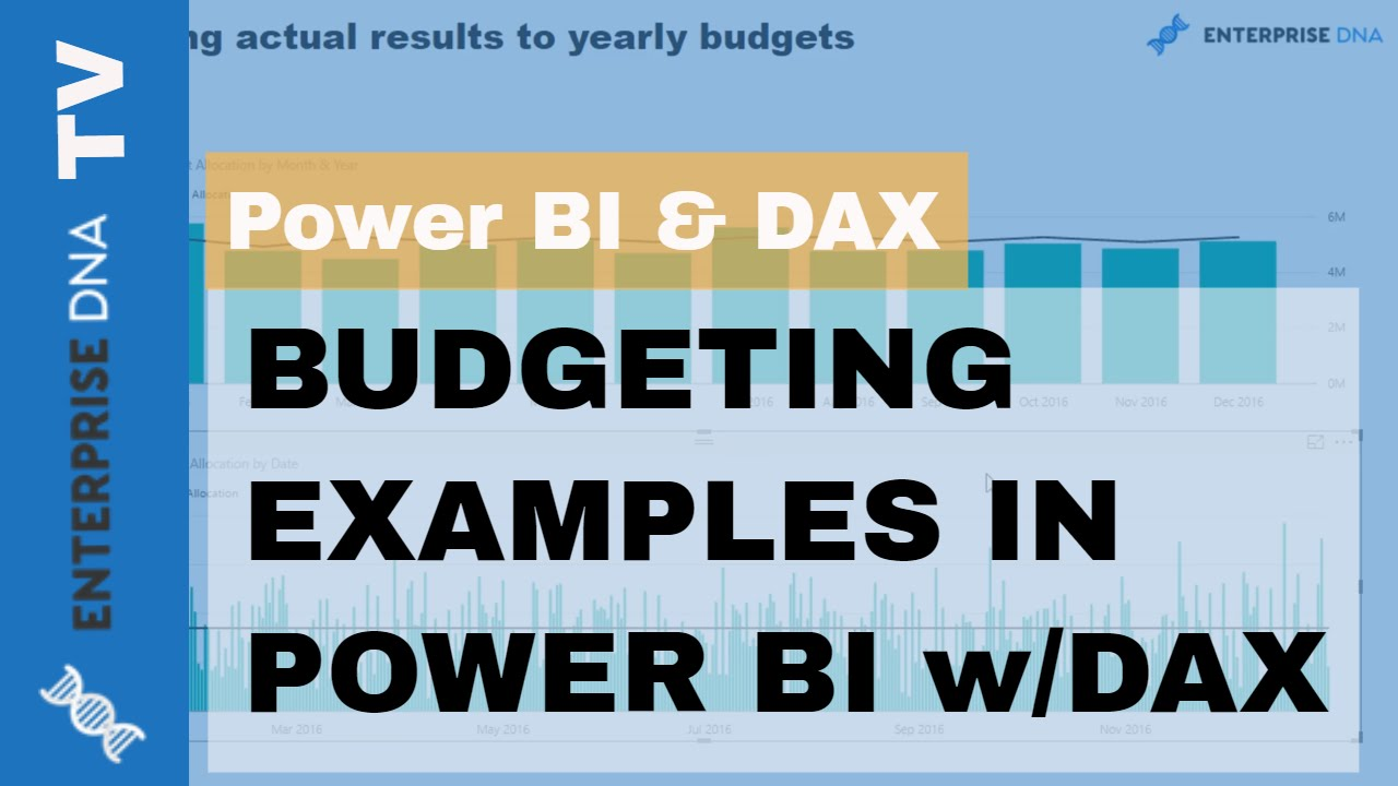 budgeting examples in power bi using dax youtube