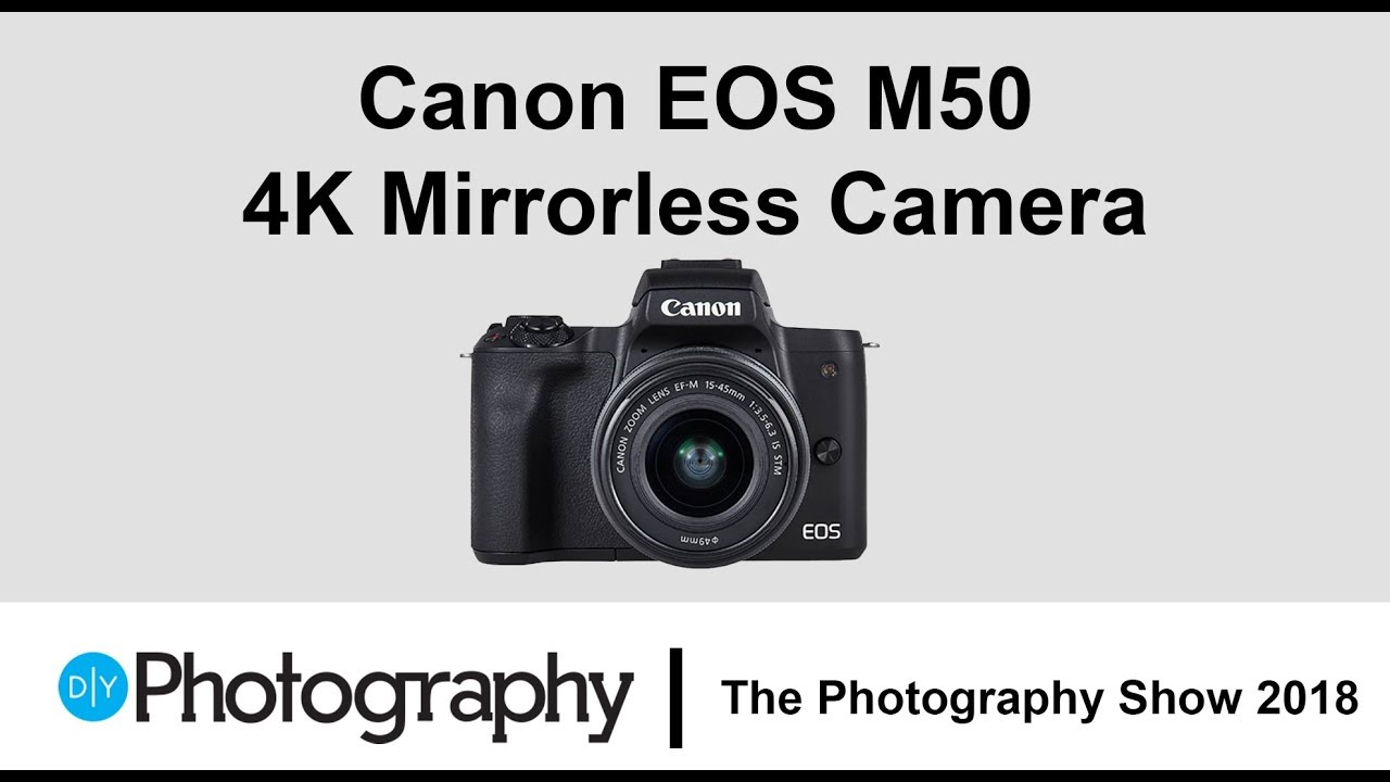 First look at the Canon EOS M50 - The ideal beginner