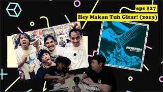 Album Morfem Yang Paling Beragam, Hey Makan tuh Gitar!!! - Rilisan Fisik #27 (feat RAWR production)