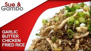 Spicy Garlic Butter Chicken Fried Rice
