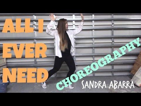 All I Ever Need by Austin Mahone | Sandra Abarra Choreography