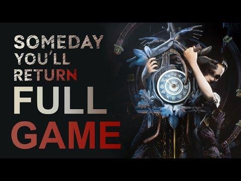 Someday You'll Return - Gameplay Walkthrough (FULL GAME)