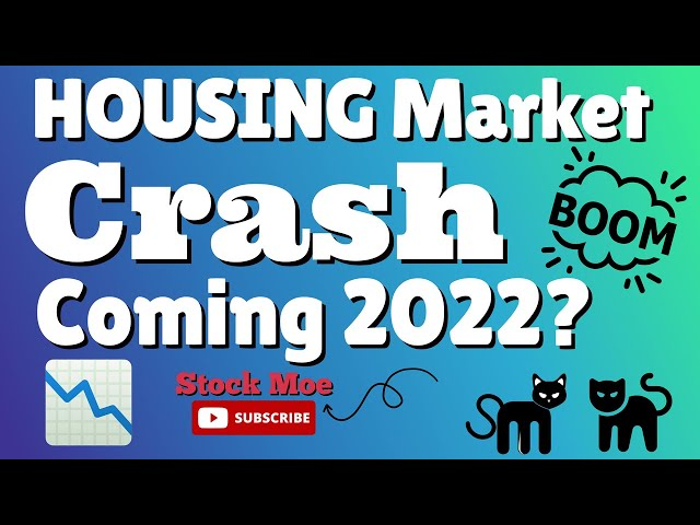 HOUSING CRASH COMING OR NO? - 2022 HOUSING PREDICTION -THIS STOCK CAN DOUBLE SOON  Stock Moe PATREON