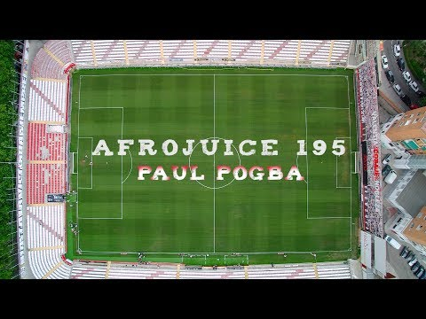 AFROJUICE 195 - PAUL POGBA (Shot By....