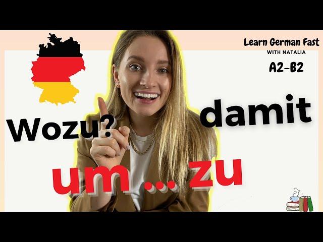 GERMAN 🇩🇪 #74: Unterschied zwischen um ... zu und damit 👉 Filnalsätze II Learn German Fast