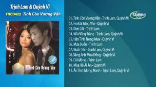 Tình Còn Vương Vấn - Trịnh Lam & Quỳnh Vi