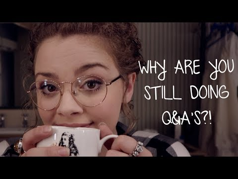 why-are-you-still-doing-q&a's?!