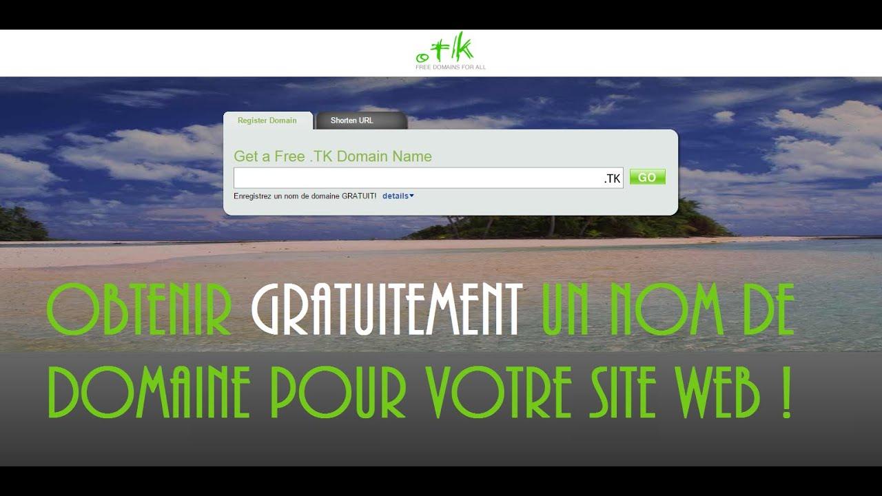 Tuto obtenir gratuitement un nom de domaine pour votre for Sites web pour concevoir des maisons gratuitement