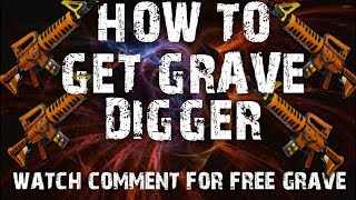 HOW TO GET GRAVE DIGGER WATCH TO GET FREE GRAVE FORTNITE SAVE THE WORLD