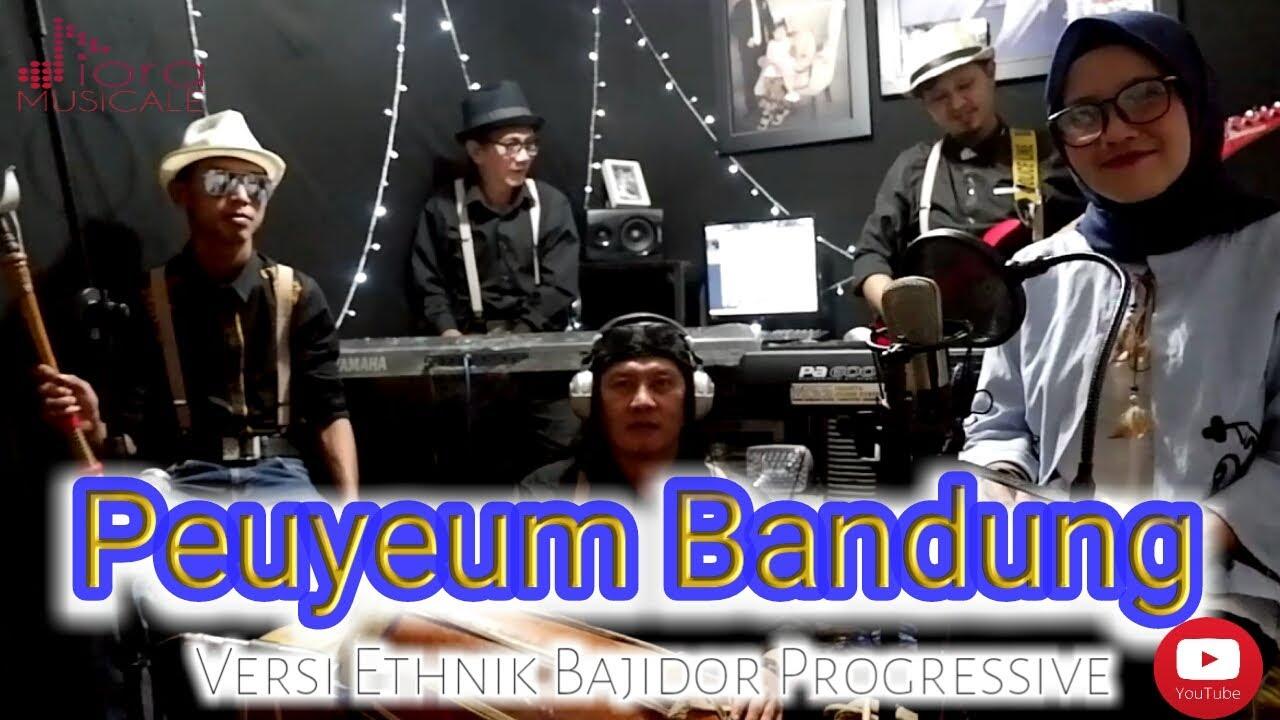 Peuyeum Bandung (Cover) Versi Ethnik Bajidor Progressive