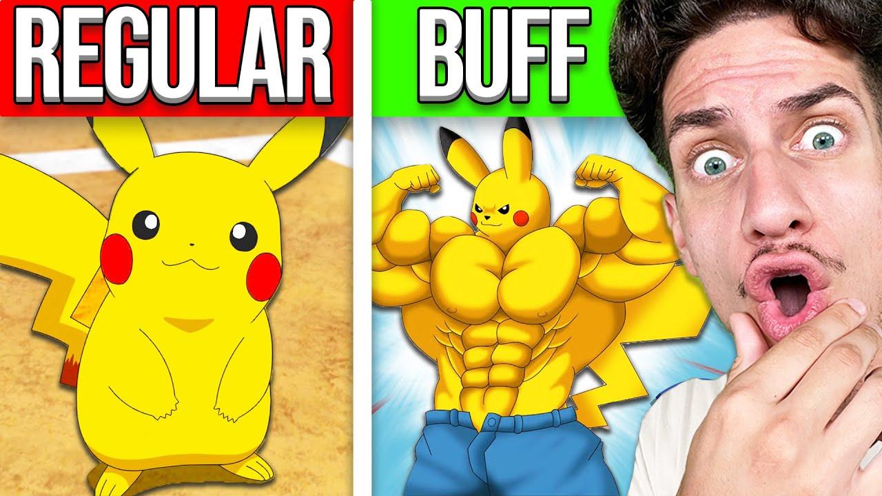 Buff Pokemon in Real Life!