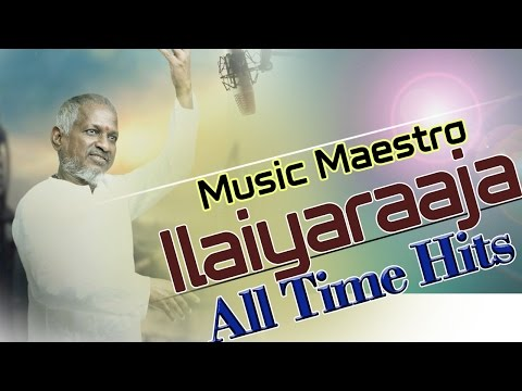 Ilayaraja {Music Maestro} All Time Hit Video Song Jukebox