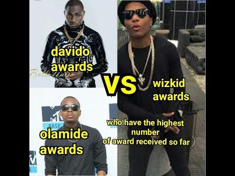 Davido vs Wizkid vs Olamide awards who have the highest number of award received so far