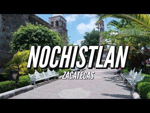 NOCHISTLAN ZACATECAS PUEBLO MAGICO   UN DOMINGO EN NOCHIS