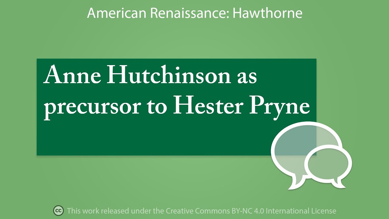 a comparison of anne hutchinson and hester prynne a character in the scarlet letter by nathaniel haw An electronic version of this book is freely available, thanks to the support of libraries working with knowledge unlatched ku is a collaborative ini-tiative designed to make hig.