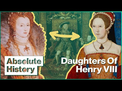 Bloody Mary & Her Sister, Queen Elizabeth I   Two Sisters   Absolute History