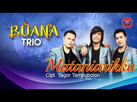 Buana Trio - Mataniarikku [Lagu Batak Official Music Video]