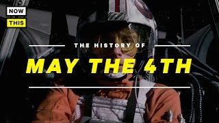 May the Fourth Be With You - The History of Star Wars Day