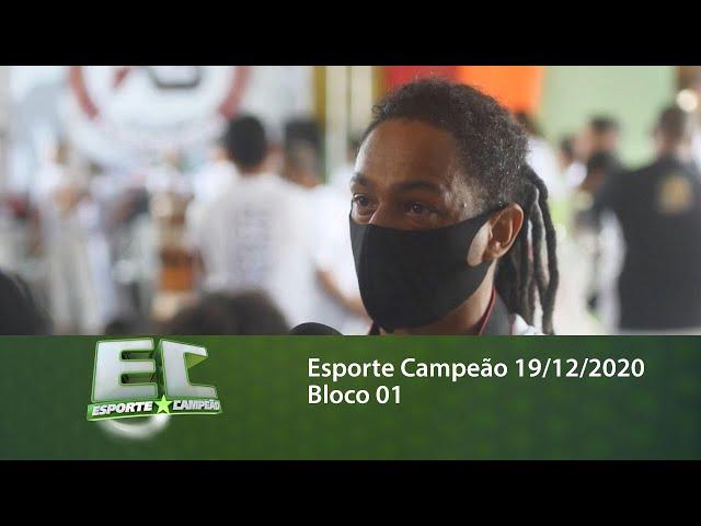 Esporte Campeão 19/12/2020 - Bloco 01