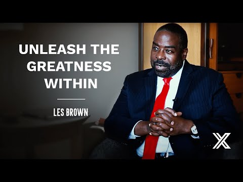How to unleash your own greatness - Les Brown