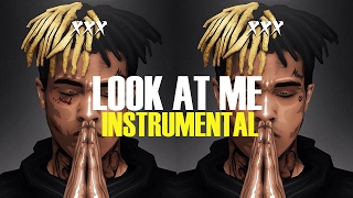 XXXTENTACION - Look At Me (Instrumental) (ReProd. BO Beatz)