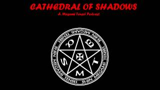 Cathedral of Shadows Episode 44 - Down With The Sickness