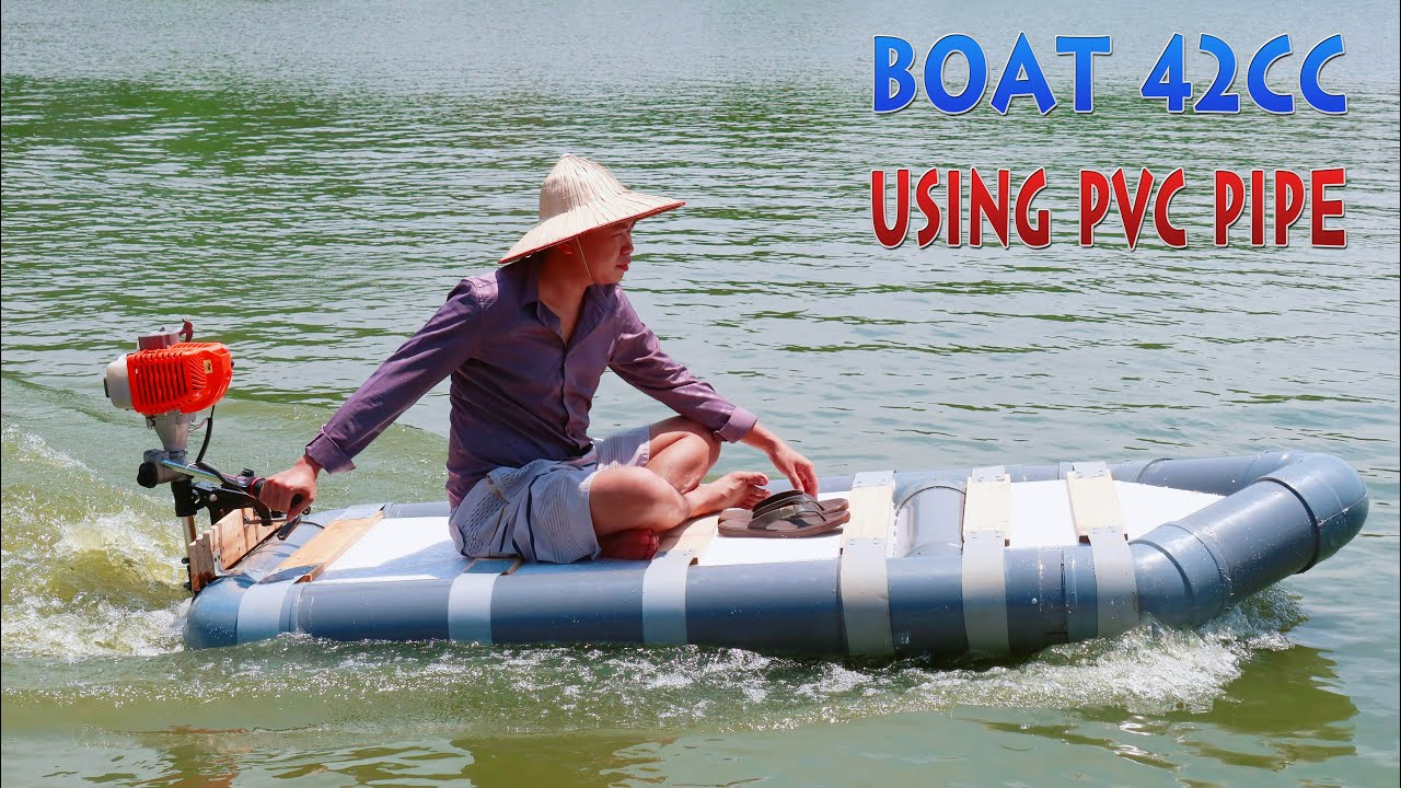 How to make Boat Using PVC Pipe and 42cc 2-Stroke Engine