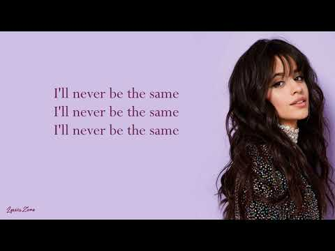 Never Be The Same - Camila Cabello (Lyrics)