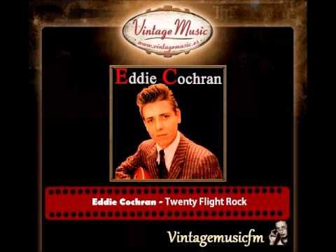 Eddie Cochran – Twenty Flight Rock