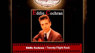 Eddie Cochran – Twenty Flight Rock