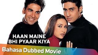 Haan Maine Bhi Pyaar Kiya [2002]  Akshay Kumar | Abhishek Bachchan | Karisma Kapoor | Full Movie